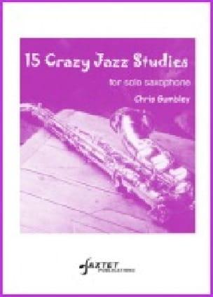 15 Crazy Jazz Studies - Chris Gumbley - Partition - laflutedepan.com