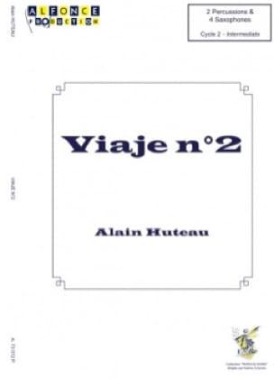 Viaje N°2 Alain Huteau Partition laflutedepan