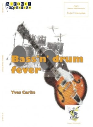 Yves Carlin - Bass'n' Drum Fever - Partition - di-arezzo.fr