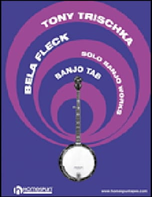 Tony Trischka & Bela Fleck - Solo Banjo Works - Sheet Music - di-arezzo.co.uk