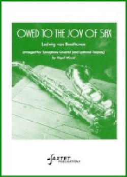 Owed to the Joy of Sax BEETHOVEN Partition Saxophone - laflutedepan