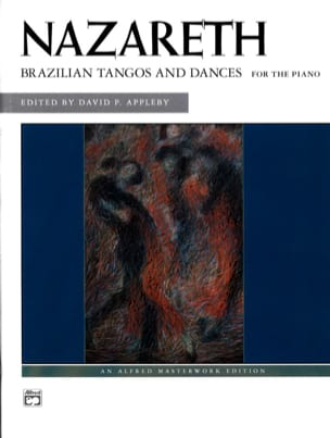 Ernesto Nazareth - Brazilian Tangos and Dances for the Piano - Partition - di-arezzo.fr