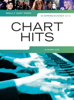 Really Easy Piano - Chart Hits Volume 2 Spring / Summer 2016 - laflutedepan.com