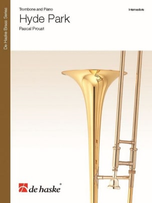 Hyde Park - Pascal Proust - Partition - Trombone - laflutedepan.com