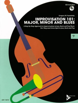 Gregory W. Yasinitsky - Improvisation 101: Major, Minor and Blues - Sheet Music - di-arezzo.co.uk