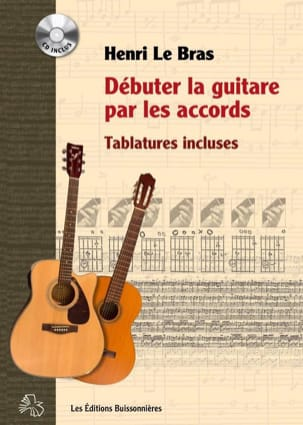 Henri Le Bras - Débuter la guitare par les accords - Partition - di-arezzo.fr