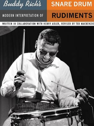 Ted MacKenzie - Buddy Rich's Modern Interpretation of Snare Drum Rudiments - Partition - di-arezzo.fr