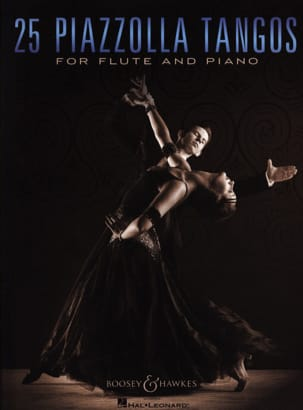 Astor Piazzolla - 25 Piazzolla Tangos for Flute and Piano - Sheet Music - di-arezzo.co.uk