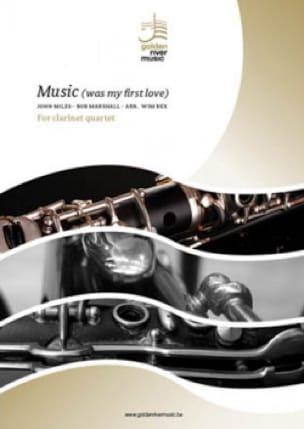 John Miles - Music (was my first love) - Clarinet Quartet - Partition - di-arezzo.fr