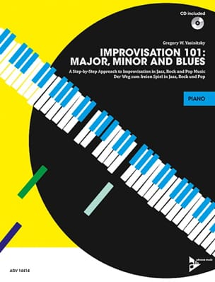 Gregory W. Yasinitsky - Improvisation 101: Major, Minor and Blues - Sheet Music - di-arezzo.com