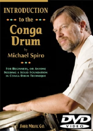 Michael Spiro - Introduction to the Conga Drum DVD - Partition - di-arezzo.fr