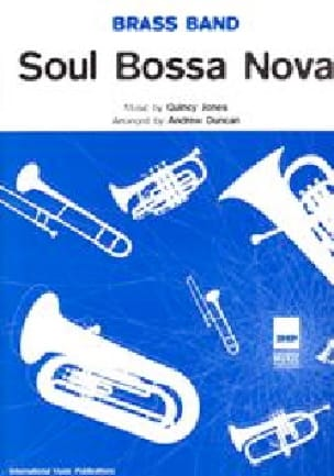 Quincy Jones - Soul Bossa Nova Score Brass Band/Score - Partition - di-arezzo.fr