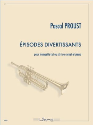 Pascal Proust - Episodes divertissants - Partition - di-arezzo.fr