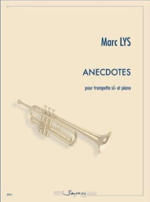 Marc Lys - Anecdotes - Partition - di-arezzo.fr
