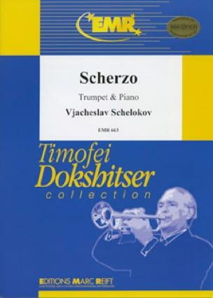 Scherzo Vjacheslav Schelokov Partition Trompette - laflutedepan