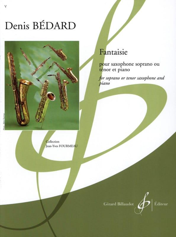 Fantaisie - Denis Bedard - Partition - Saxophone - laflutedepan.com