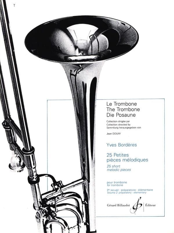 Yves Borderes - 25 pequeñas piezas melódicas Volumen 2 - Partition - di-arezzo.es