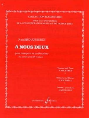 A Nous Deux - Jean Brouquières - Partition - laflutedepan.com