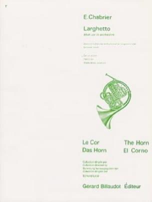 Larghetto - CHABRIER - Partition - Cor - laflutedepan.com