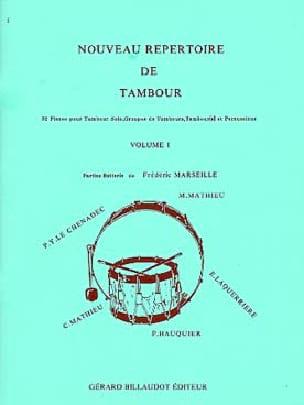- Nouveau Répertoire de Tambour Volume 1 - Partition - di-arezzo.fr