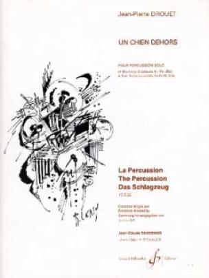 Un Chien Dehors - Jean-Pierre Drouet - Partition - laflutedepan.com