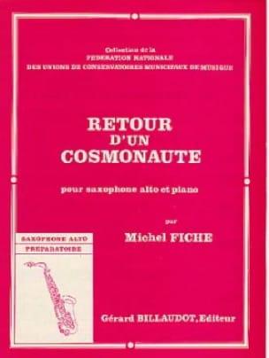 Michel Fiche - Retour d'un cosmonaute - Partition - di-arezzo.fr