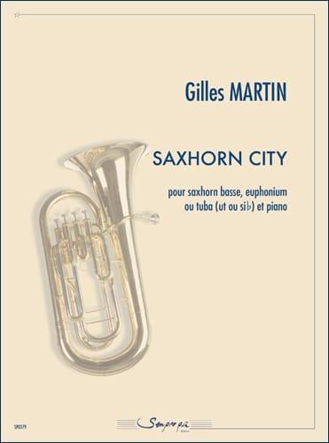 Gilles Martin - Saxhorn City - Partition - di-arezzo.co.uk