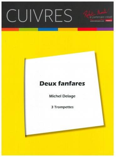 Deux fanfares pour trois trompettes - Michel Delage - laflutedepan.com