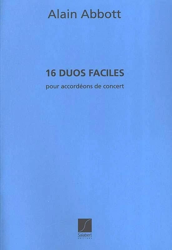 Alain Abbott - 16 Easy Duets for Concert Accordions - Partition - di-arezzo.co.uk