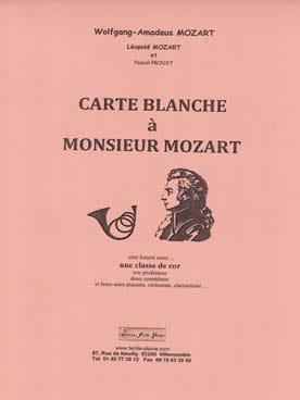 Carte blanche à Monsieur Mozart - Pascal Proust - laflutedepan.com