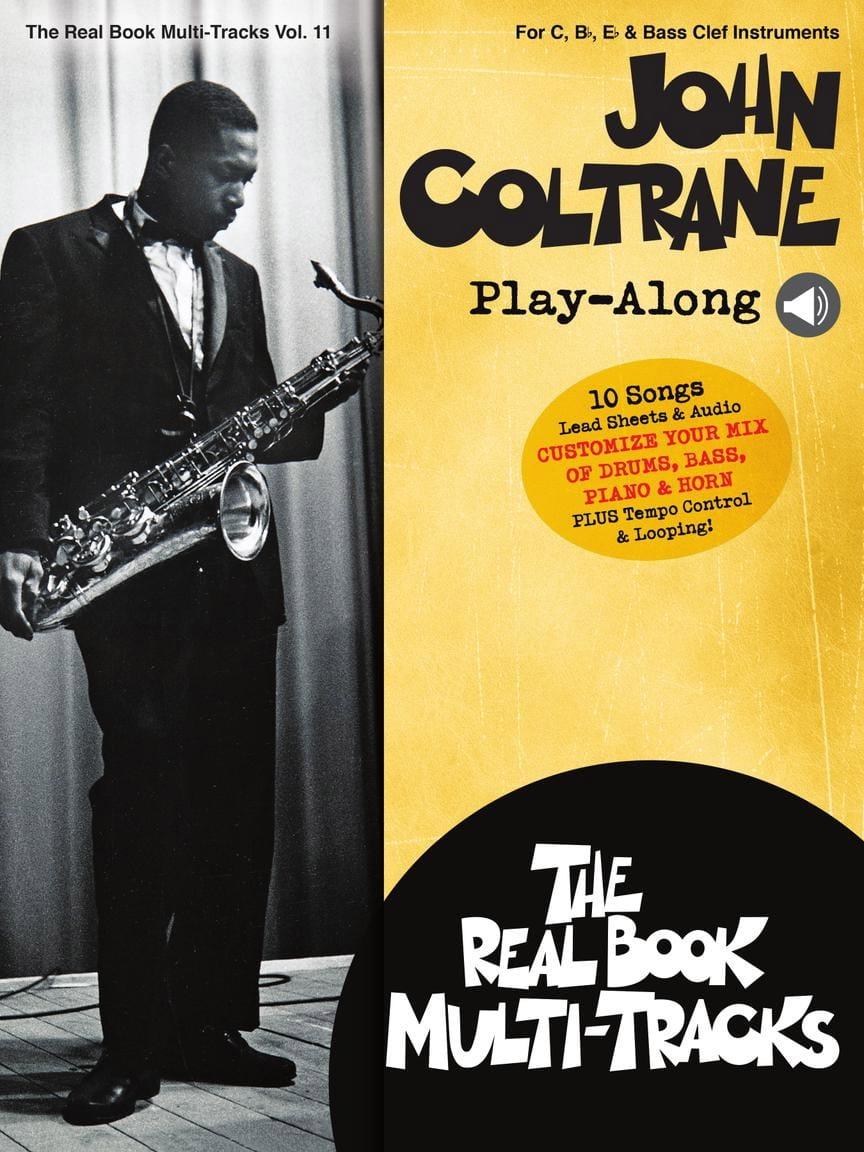 John Coltrane - Real Book Multi-Tracks Volume 11 - John Coltrane Play-Along - Partition - di-arezzo.fr
