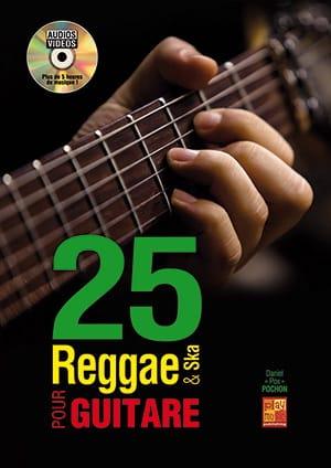 25 Reggae et Ska pour guitare - Daniel