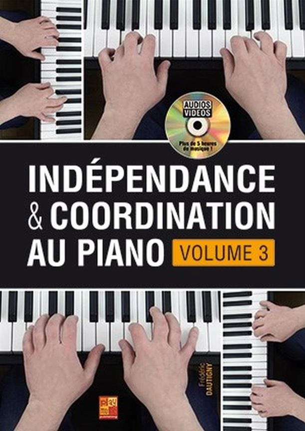 Frédéric Dautigny - Independence - Piano Coordination - Volume 3 - Partition - di-arezzo.co.uk