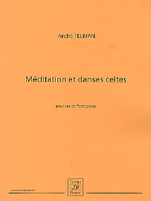 André Telman - Celtic meditation and dances - Partition - di-arezzo.co.uk