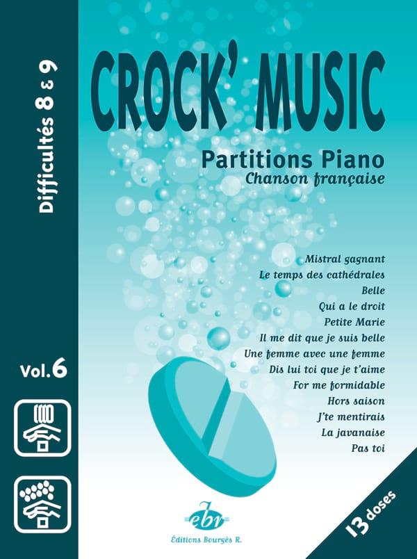 - Crock' Music Volume 6 - Partition - di-arezzo.fr
