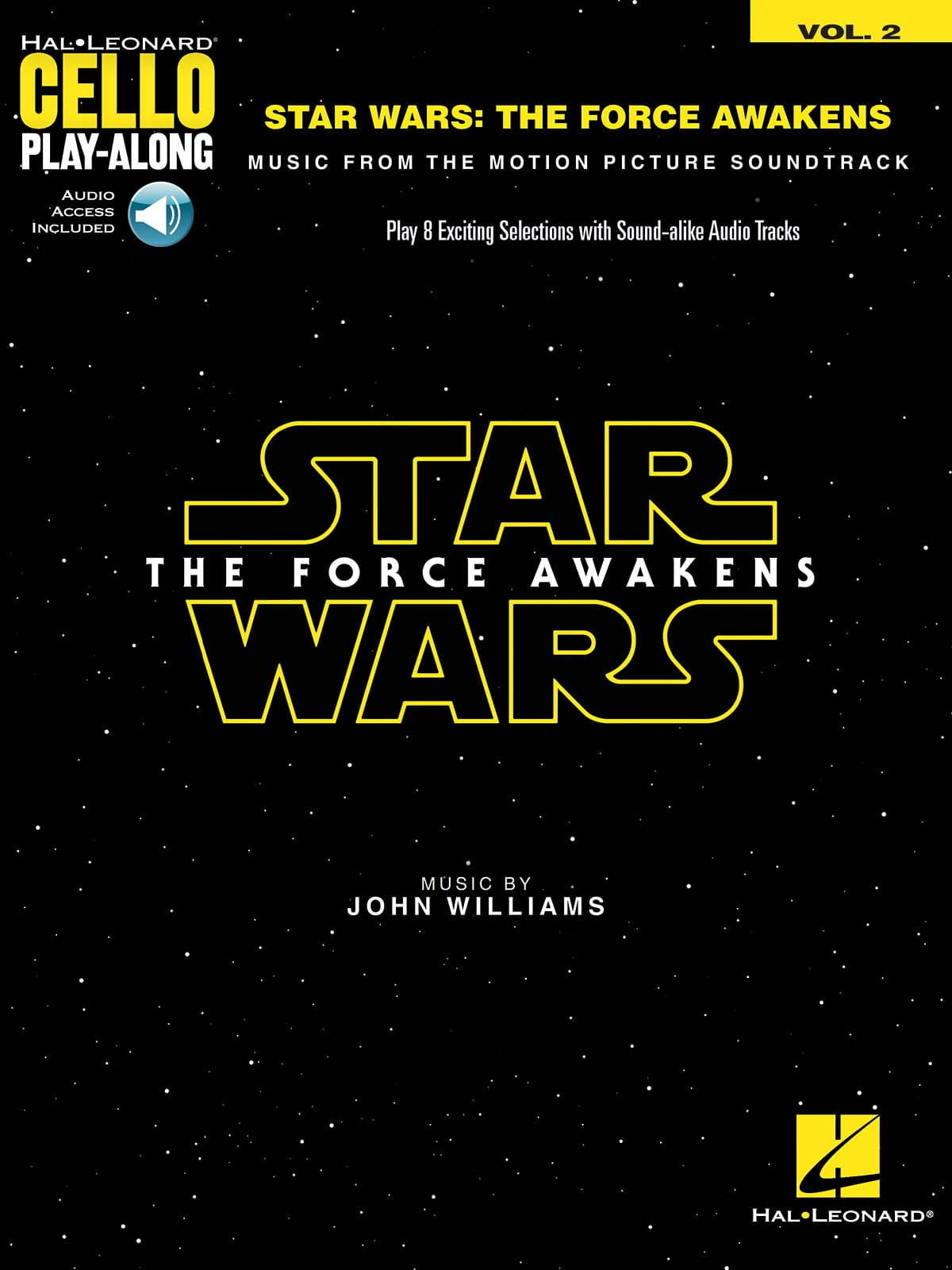 Cello Play-Along Volume 2 - Star Wars: The Force Awakens Le réveil de la force - laflutedepan.com