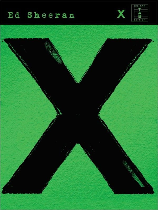 Ed Sheeran - X Guitar Version - Partition - di-arezzo.com