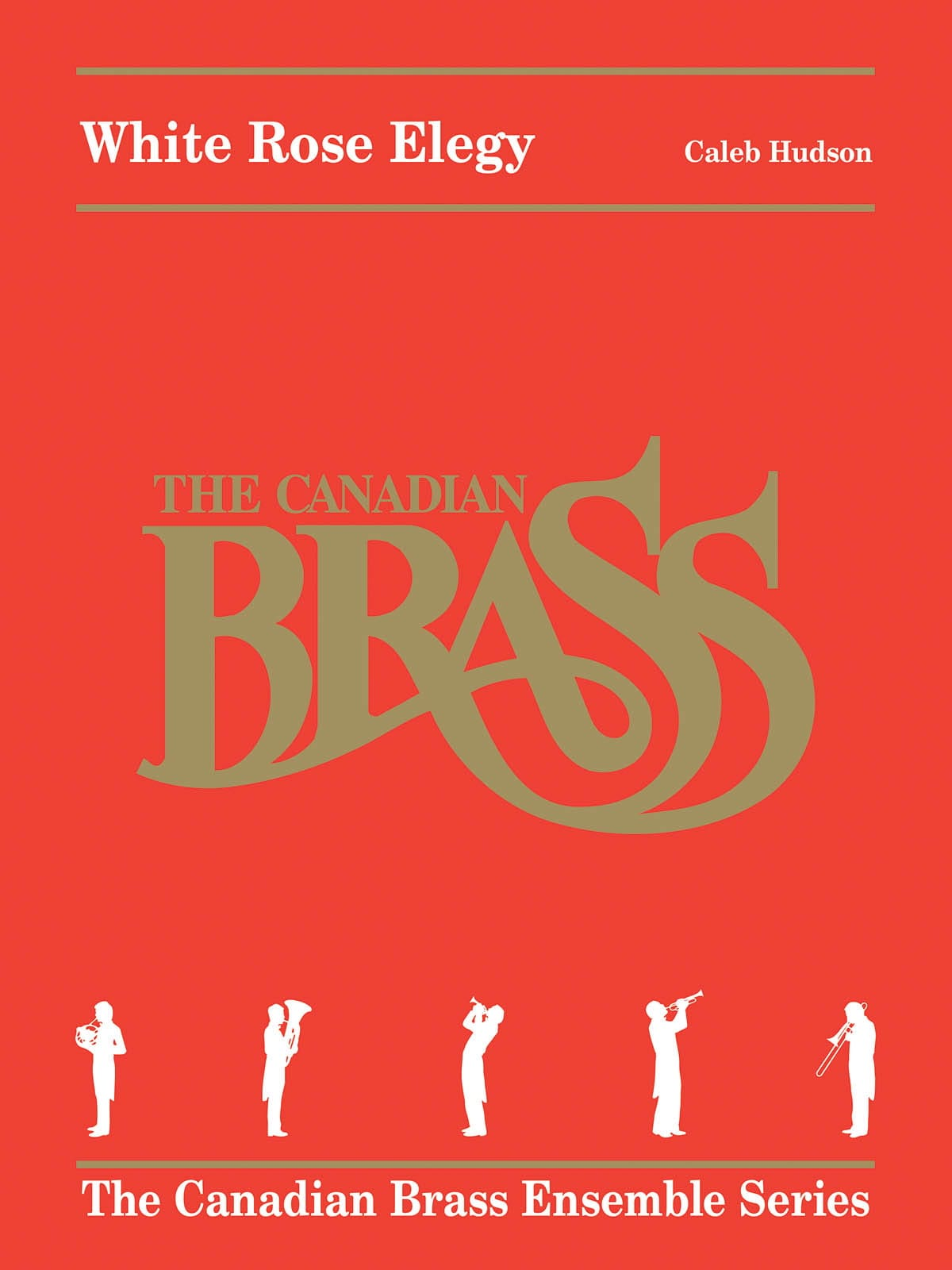 White Rose Elegy - The Canadian Brass Ensemble Series - laflutedepan.com