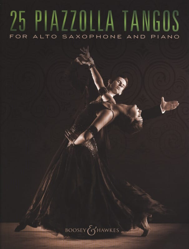 25 Piazzolla Tangos for Alto Saxophone and Piano - laflutedepan.com