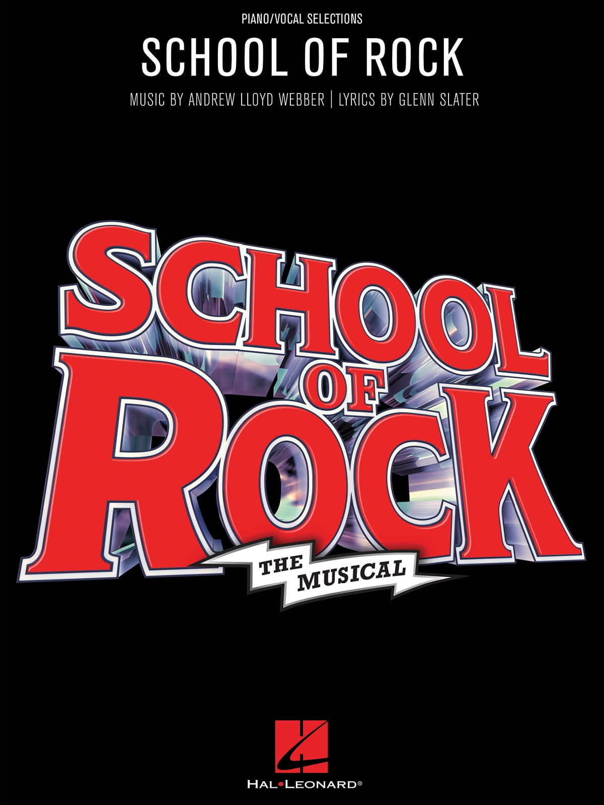 Andrew Lloyd Webber - School of Rock - The Musical - Partition - di-arezzo.co.uk