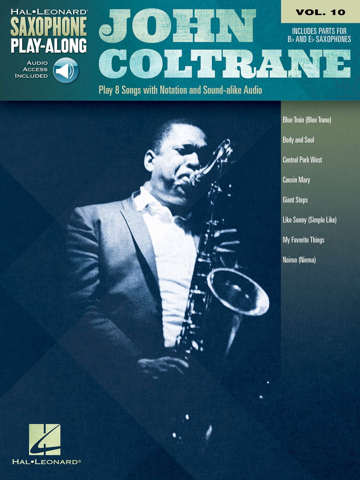 John Coltrane - Saxophone Play-Along Volume 10 John Coltrane - Partition - di-arezzo.fr
