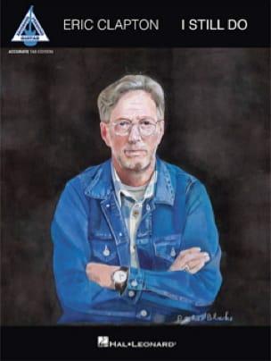 I Still Do - Eric Clapton - Partition - Pop / Rock - laflutedepan.com