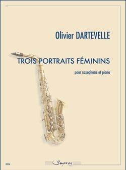 Trois portraits féminins - Olivier Dartevelle - laflutedepan.com