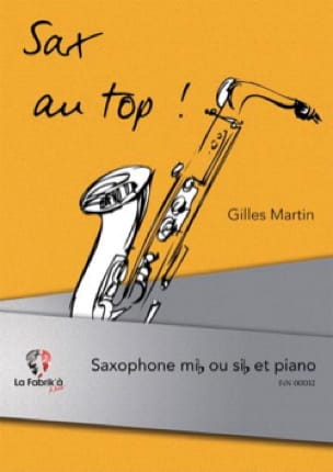 Gilles Martin - Sax at the top! - Partition - di-arezzo.com