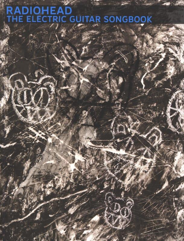 The Electric Guitar Songbook - Radiohead - laflutedepan.com