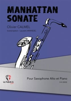 Manhattan Sonate - Olivier Calmel - Partition - laflutedepan.com