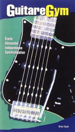 GuitareGym - Bruno Tauzin - Partition - Guitare - laflutedepan.com