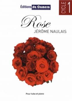 Rose - Jérôme Naulais - Partition - Tuba - laflutedepan.com