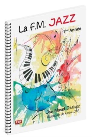 JIMENEZ - FM Jazz - 1st year - Partition - di-arezzo.co.uk