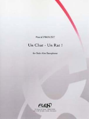 Un Chat - Un Rat ! - Pascal Proust - Partition - laflutedepan.com
